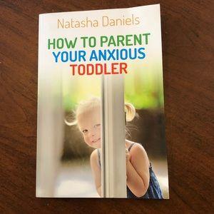 HOW TO PARENT YOUR ANXIOUS TODDLER book